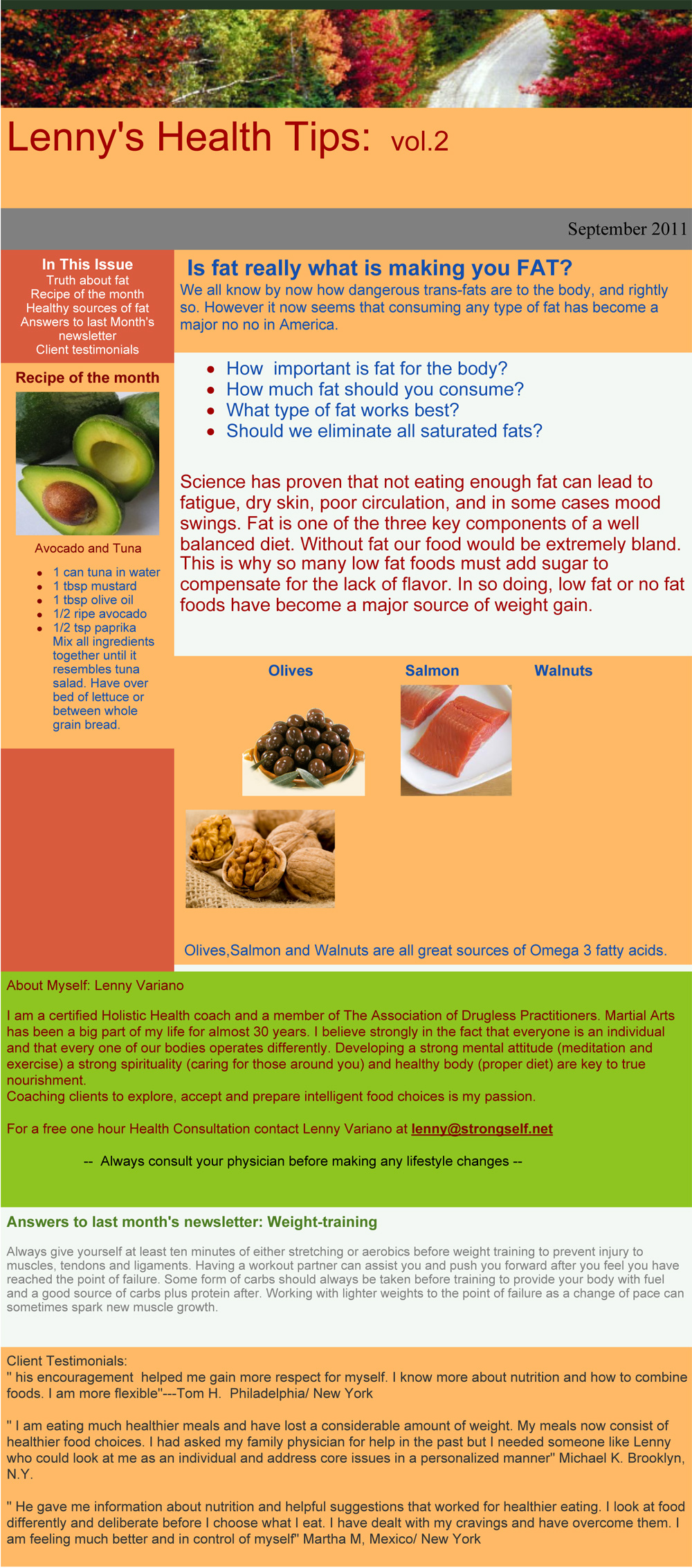 Here are Lenny's tips on healthy fats.